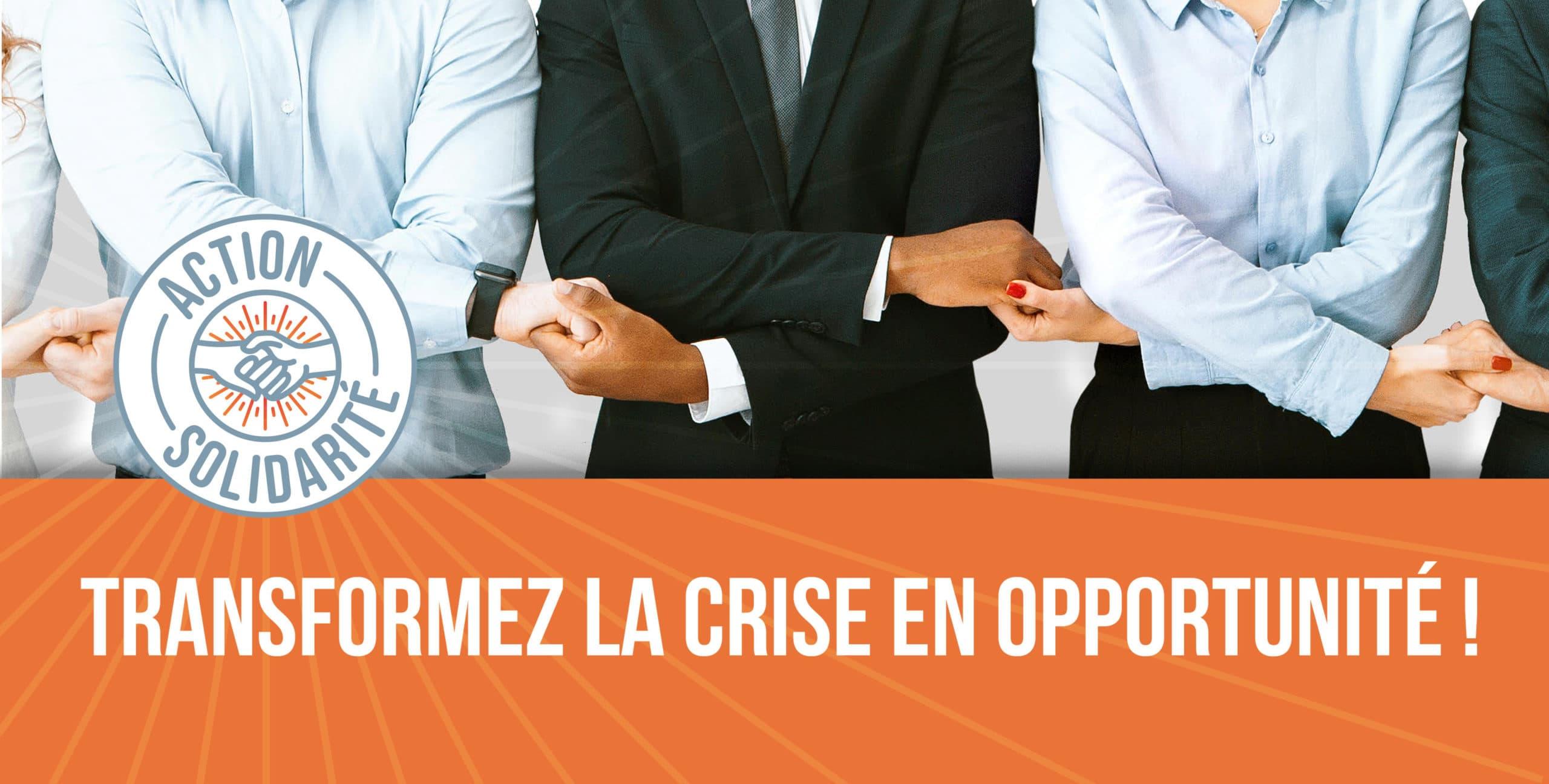 transformer la crise covid en opportunité, en succès entreprise